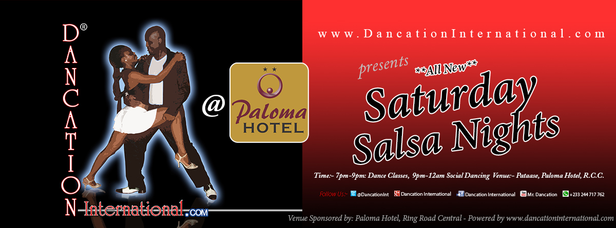 **ALL NEW** Dancation International Saturday Salsa Nights and Classes at Paloma Hotel, Accra Ghana